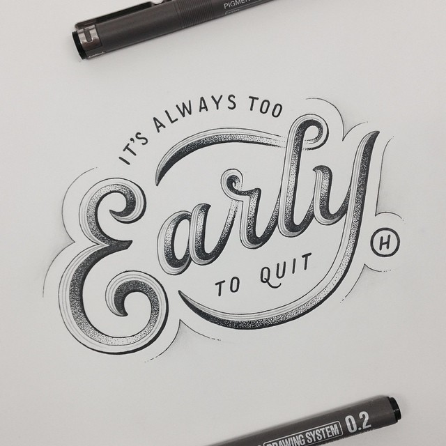 It's always to early to quit on Inspirationde