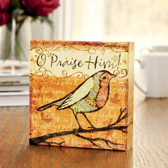O Praise Him - Canvas Wrapped 6
