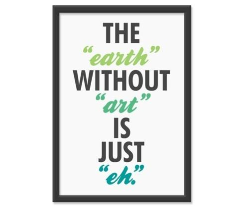 """Designspiration — Typeverything.com The """"earth"""" without """"art"""" is... - Typeverything"""