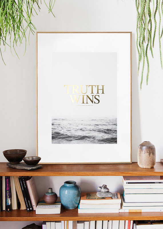 TRUTH WINS. Sea mist. Finished gold foil. by Congostudio on Etsy