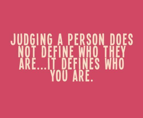 cool, judge, nice, person, quote - inspiring picture on Favim.com