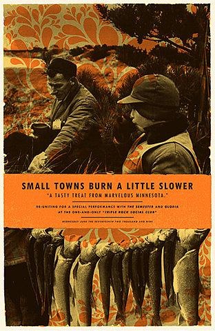 GigPosters.com - Small Towns Burn A Little Slower - Gloria - Semester, The