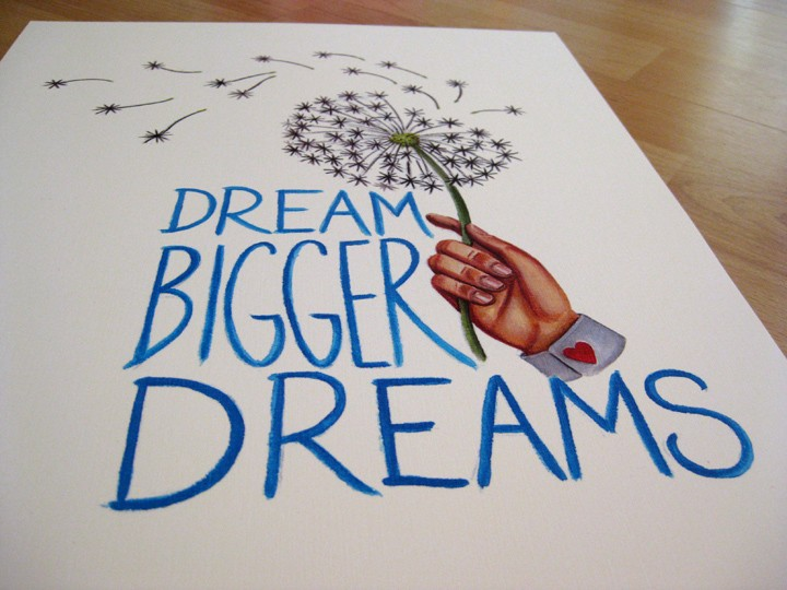 bigger dreams - Google Images