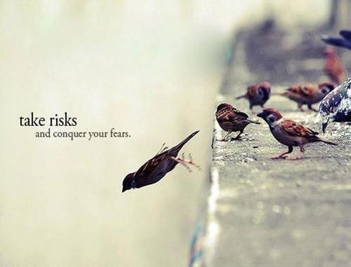 Take Risks - Inspiration picture on VisualizeUs