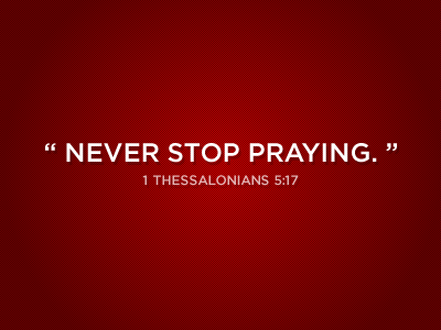 1 Thessalonians 5:17 by StockLove.net