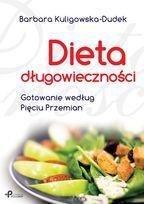 Dieta d?ugowieczno?ci - Kuligowska-Dudek Barbara za 30,49 z? | empik.com