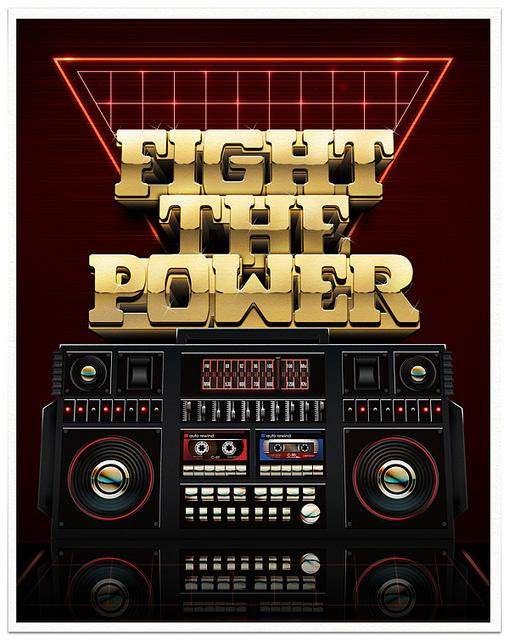 Fight The Power Poster | Flickr - Photo Sharing!