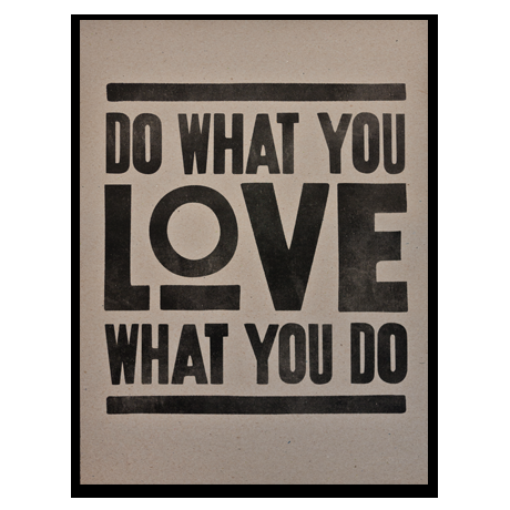 Ugmonk — DO WHAT YOU LOVE (PRINT - BROWN)