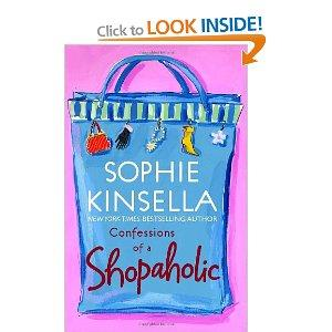 Confessions of a Shopaholic: Amazon.ca: Sophie Kinsella: Books