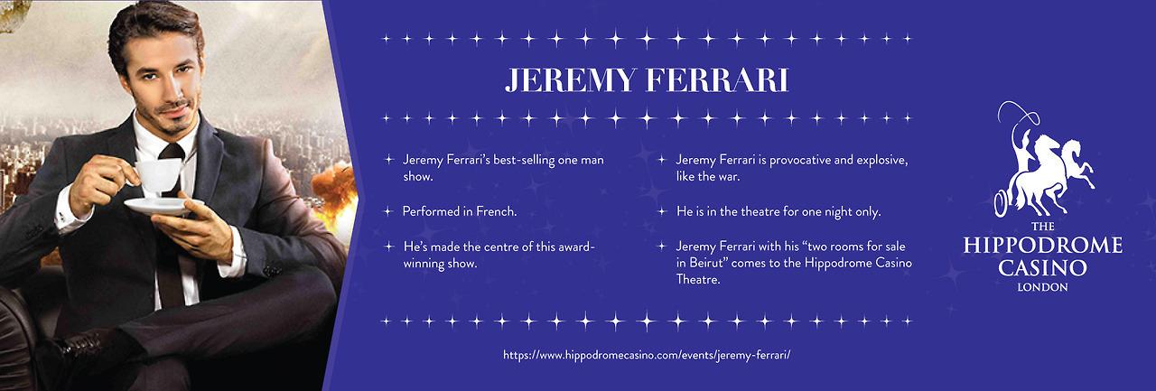 Hippodrome Casino — JEREMY FERRARI