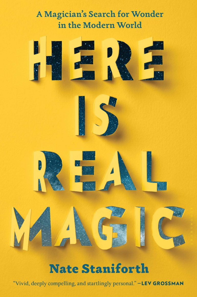 Here Is Real Magic: A Magician's Search for Wonder in the Modern World on Inspirationde