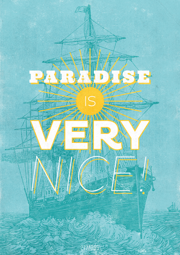 THE ALL DAY EVERYDAY PROJECT (Paradise is very nice.)