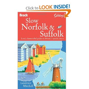 Amazon.com: Slow Norfolk & Suffolk (Bradt Travel Guide Go Slow Norfolk & Suffolk) (9781841623214): Laurence Mitchell: Books
