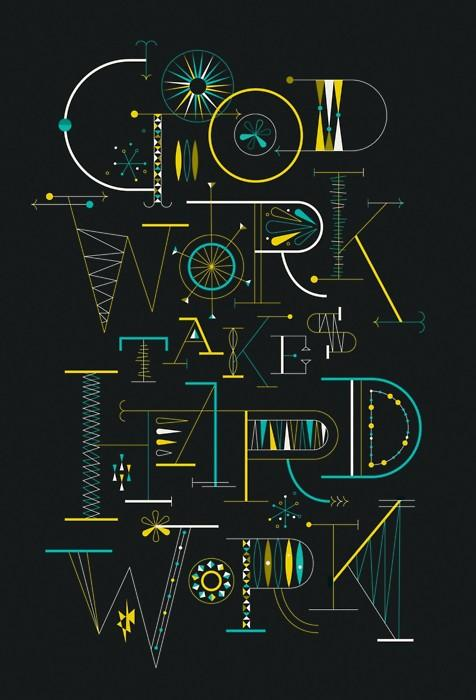 "Typeverything.com -  ""Good work takes hard work""... - Typeverything"