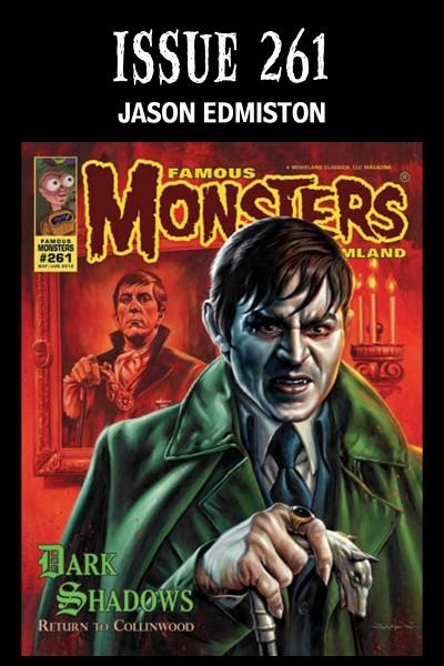 Famous Monsters Famous Monsters of Filmland #261 DARK SHADOWS