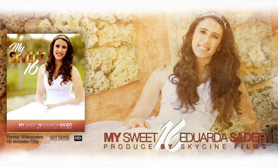Eduarda's Sweet 16 - Skycine Films