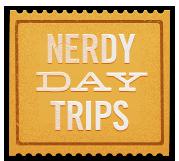 Nerdy Day Trips