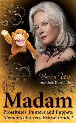 MADAM BECKY ADAMS - Biography