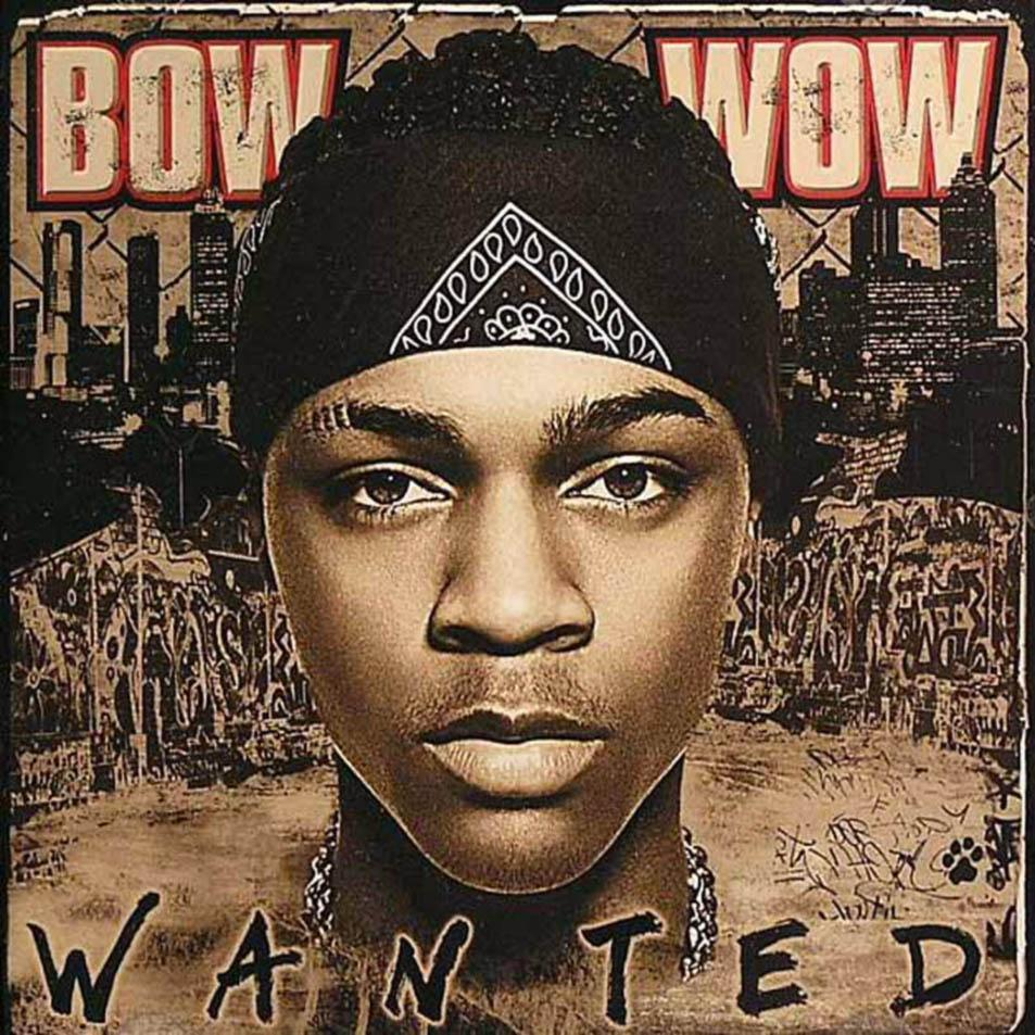 Bow+Wow+-+Wanted-%282005%29-%2801%29-Front.jpg (953×953)