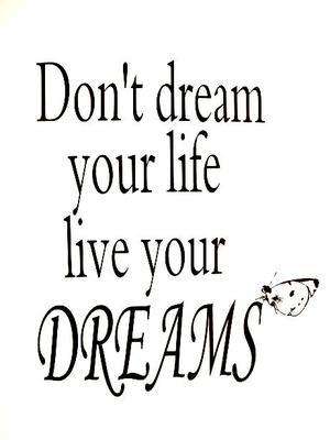 Don't dream your life... - PaXLuX