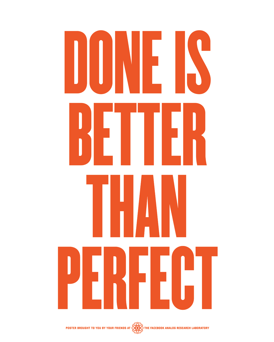 Facebook Posters - Done is better than perfect | Adam Stacoviak