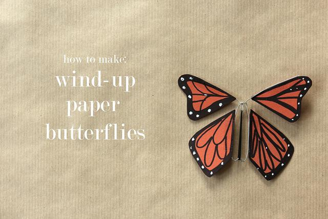 wind-up paper butterflies are my fave (guest post from amelia) | You Are My Fave