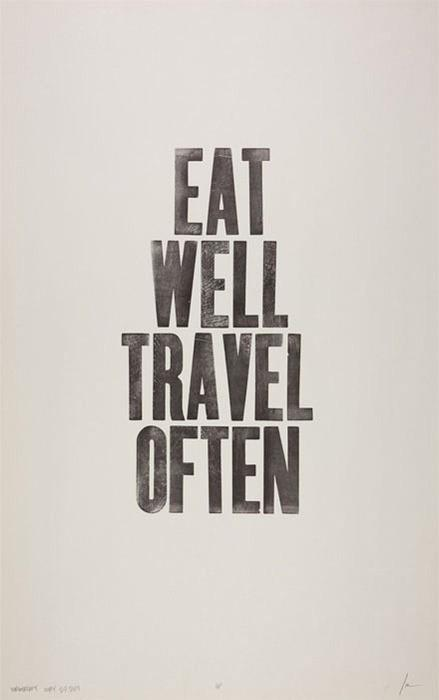 Thoughts / Eat Well Travel Often / Unknown