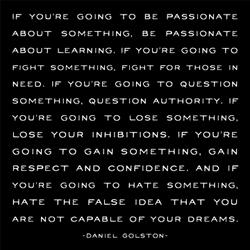 quotable-Golston: if you're going to be passionate
