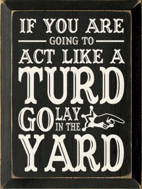 Bahahahaha / Solid advice.