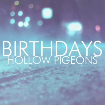 Hollow Pigeons