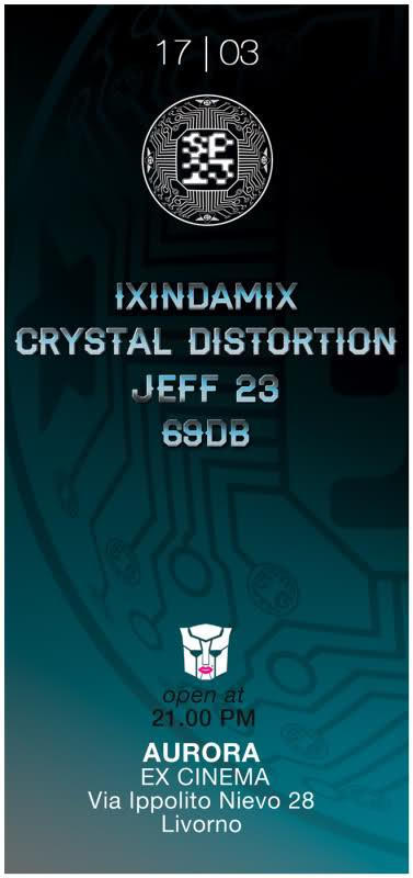 SP23 : IXINDAMIX + CRYSTAL DISTORTION + 69DB + JEFF23 - feat. LAROBOTERIE 17-3-2K12 - Alter*Nite