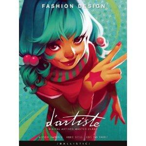 Amazon.com: d'artiste Fashion Design: Digital Artists Master Class (9781921828102): Alessia Zambonin, Annie Stegg, Lois van Baarle: Books