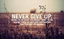 never give up quotes - Google Search