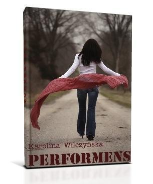 Performens | Karolina Wilczy?ska