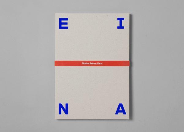 Four letters. Eina! on