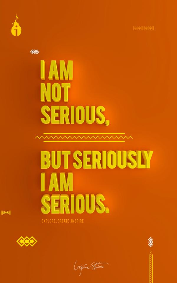 I am not SERIOUS TYPOGRAPHY on